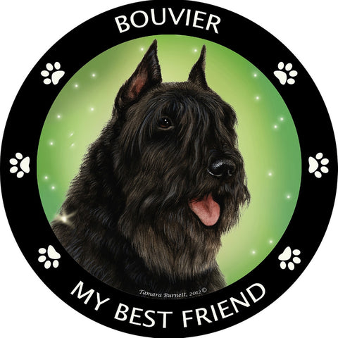 Bouvier My Best Friend Magnet