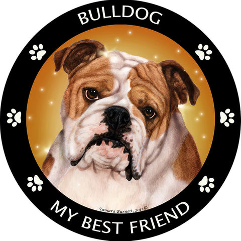 Bulldog My Best Friend Magnet
