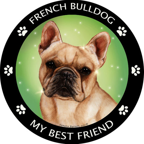 French Bulldog My Best Friend Magnet