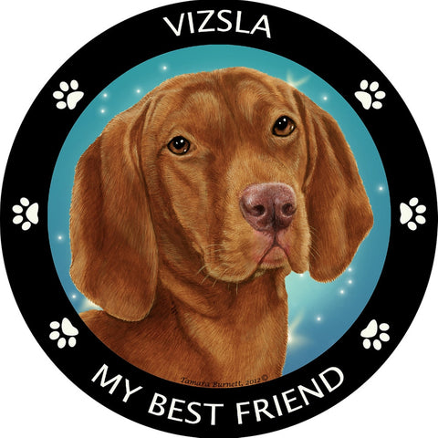 Viszla My Best Friend Magnet