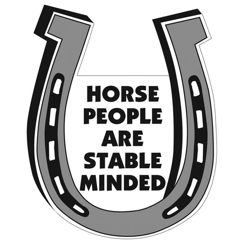 Horse People Are Stable Minded Magnet