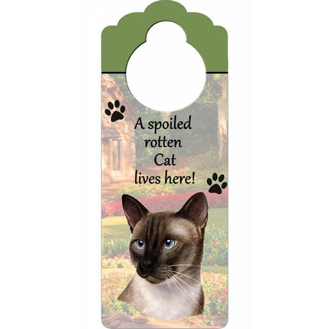 A Spoiled Siamese Doorknob Sign