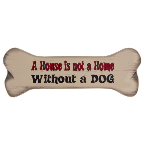 A House Is Not A Home Without A Dog Bone Shaped Magnet