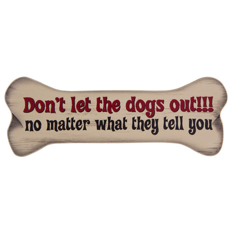 Don't Let The Dogs Out Bone Shaped Magnet