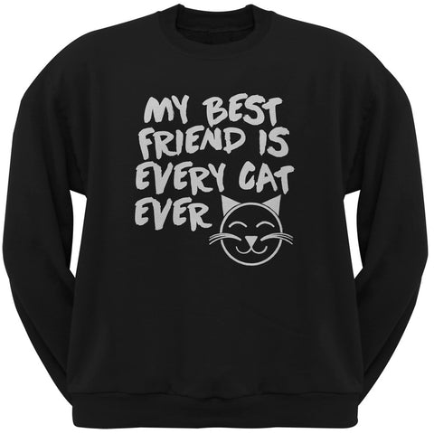 My Best Friend Is Every Cat Ever Black Adult Crew Neck Sweatshirt