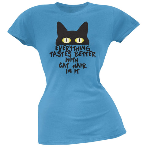 Everything Tastes Better With Cat Hair In It  Blue Soft Juniors T-Shirt