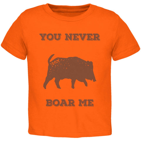 PAWS - You never Boar Me Orange Toddler T-Shirt
