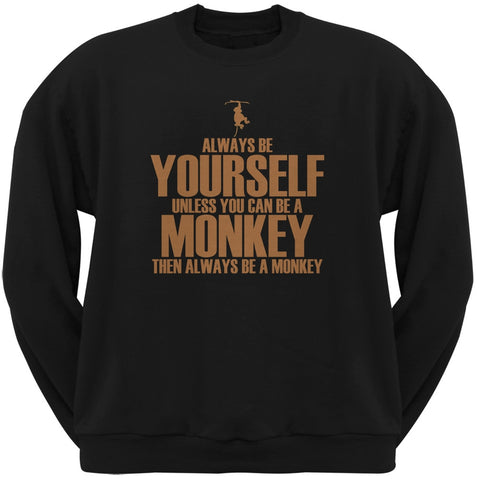 Always Be Yourself Monkey Black Adult Pullover Hoodie