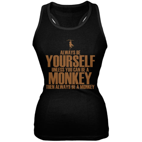 Always Be Yourself Monkey Black Juniors Soft Tank Top