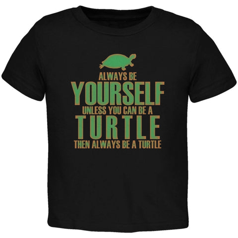 Always Be Yourself Turtle Black Toddler T-Shirt