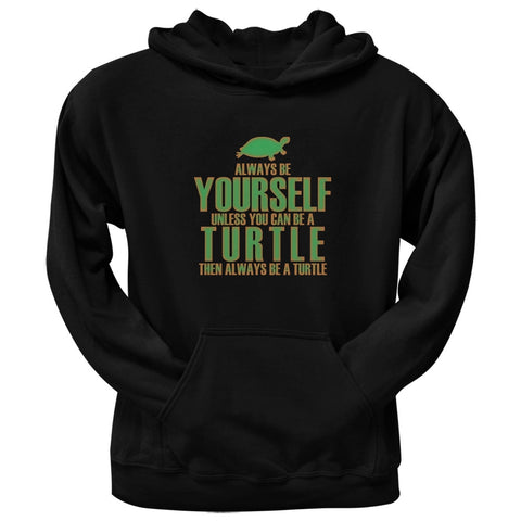 Always Be Yourself Turtle Black Adult Pullover Hoodie