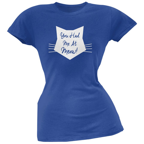 Valentine's Day - You Had Me At Meow Blue Soft Juniors T-Shirt
