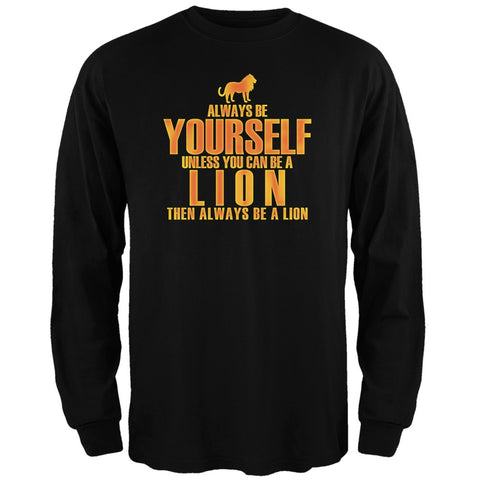 Always Be Yourself Lion Black Adult Long Sleeve T-Shirt