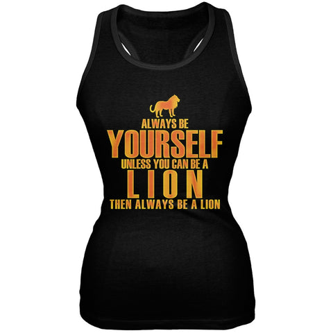 Always Be Yourself Lion Black Juniors Soft Tank Top