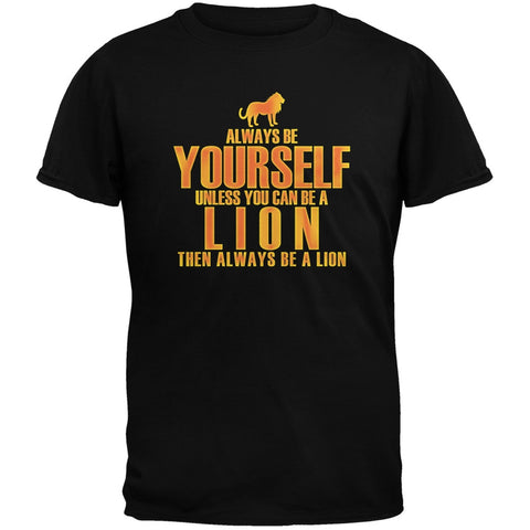 Always Be Yourself Lion Black Youth T-Shirt