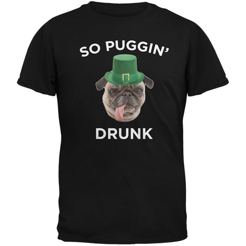 St. Patricks Day - So Puggin' Drunk Black Adult T-Shirt