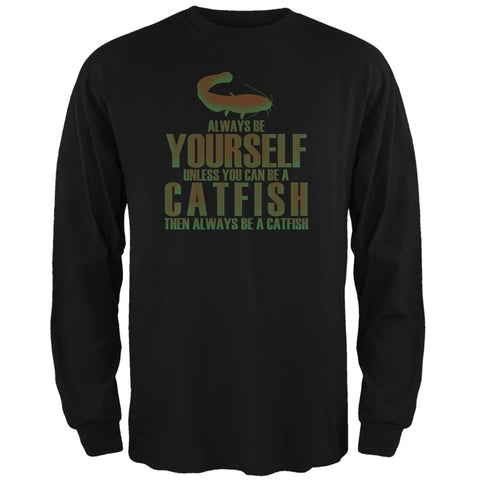 Always Be Yourself Catfish Black Adult Long Sleeve T-Shirt