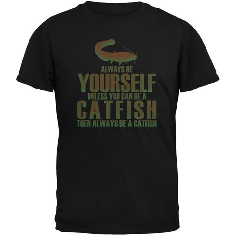 Always Be Yourself Catfish Black Adult T-Shirt