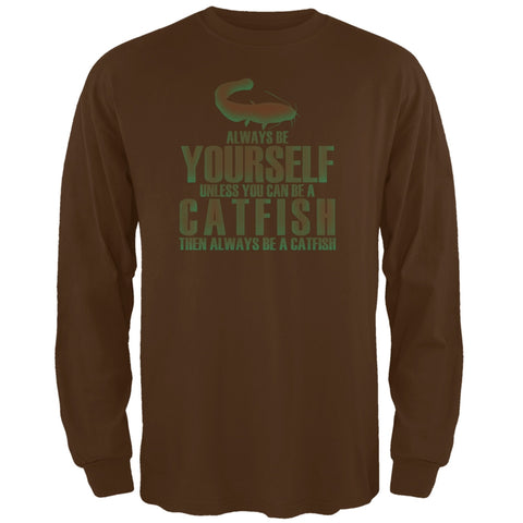Always Be Yourself Catfish Brown Adult Long Sleeve T-Shirt