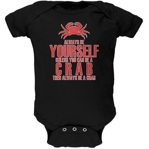 Always Be Yourself Crab Black Soft Baby One Piece