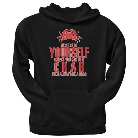 Always Be Yourself Crab Black Adult Hoodie