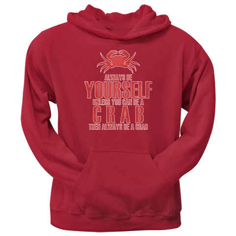 Always Be Yourself Crab Red Adult Hoodie