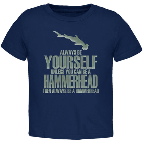 Always Be Yourself Hammerhead Shark Navy Toddler T-Shirt