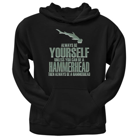 Always Be Yourself Hammerhead Shark Black Adult Hoodie