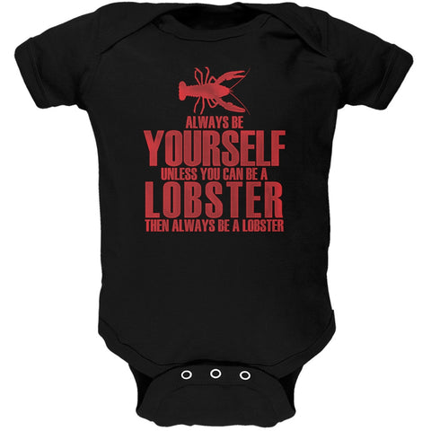 Always Be Yourself Lobster Black Soft Baby One Piece