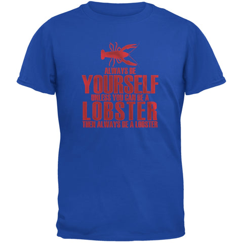 Always Be Yourself Lobster Royal Youth T-Shirt
