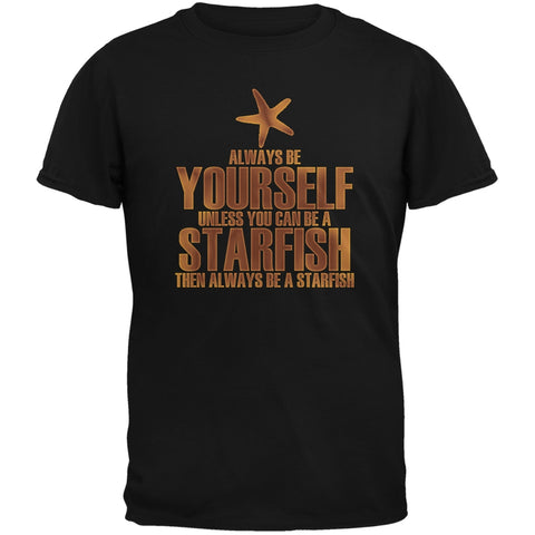 Always Be Yourself Starfish Black Adult T-Shirt