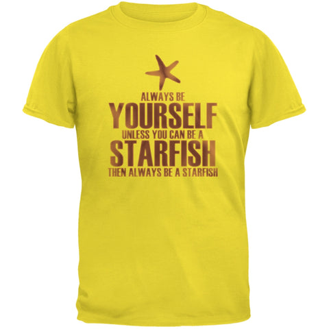 Always Be Yourself Starfish Yellow Adult T-Shirt