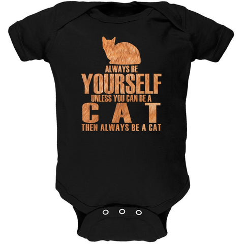 Always Be Yourself Cat Black Soft Baby One Piece