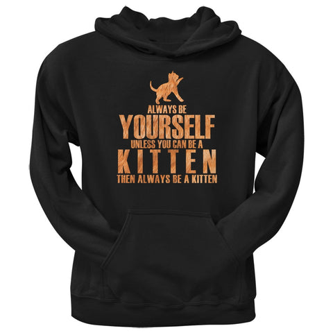 Always Be Yourself Kitten Black Adult Hoodie