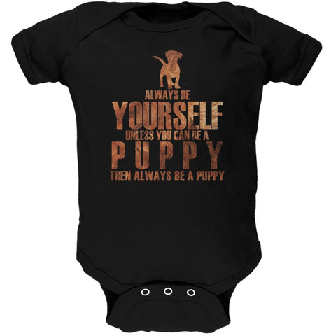 Always Be Yourself Puppy Black Soft Baby One Piece