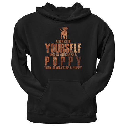 Always Be Yourself Puppy Black Adult Hoodie