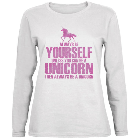 Always Be Yourself Unicorn White Ladies Long Sleeve T-Shirt