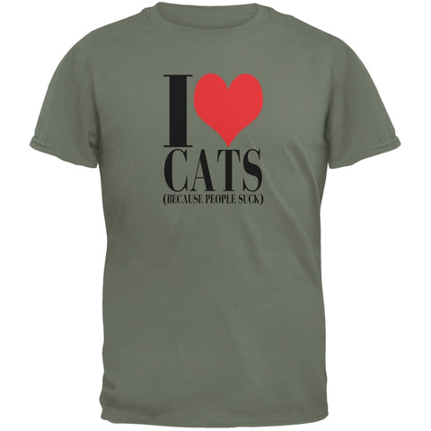 Love Cats People Suck Military Green Adult T-Shirt