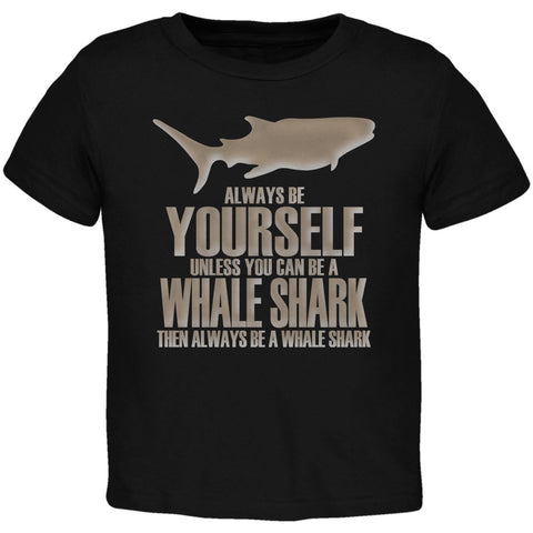 Always Be Yourself Whale Shark Black Toddler T-Shirt