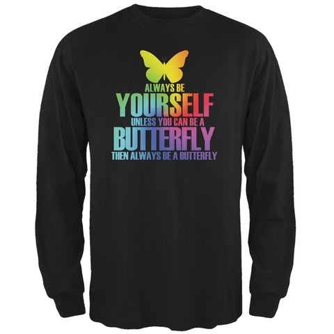 Always Be Yourself Butterfly Black Adult Long Sleeve T-Shirt