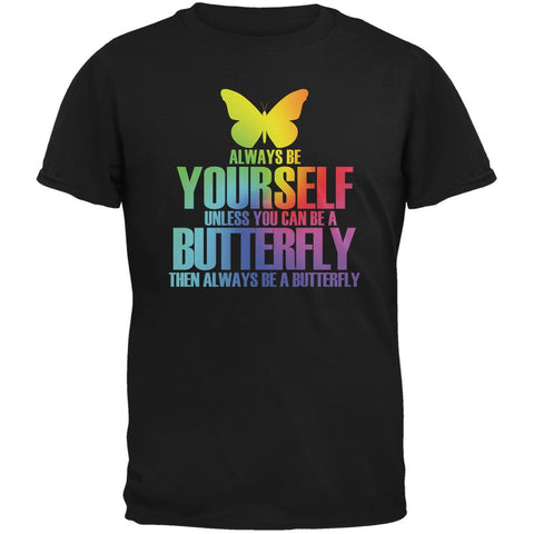 Always Be Yourself Butterfly Black Adult T-Shirt
