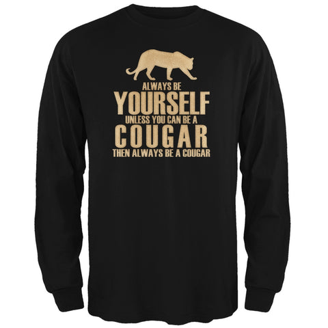 Always Be Yourself Cougar Black Adult Long Sleeve T-Shirt