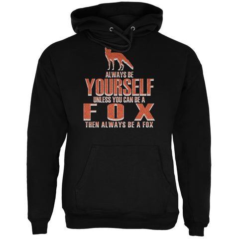 Always Be Yourself Fox Black Adult Hoodie
