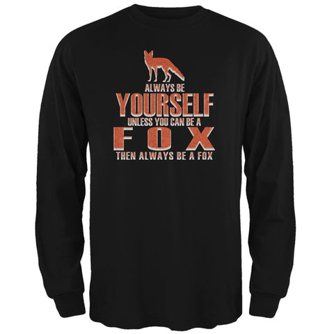 Always Be Yourself Fox Black Adult Long Sleeve T-Shirt