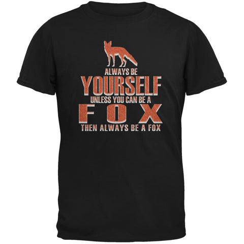 Always Be Yourself Fox Black Adult T-Shirt