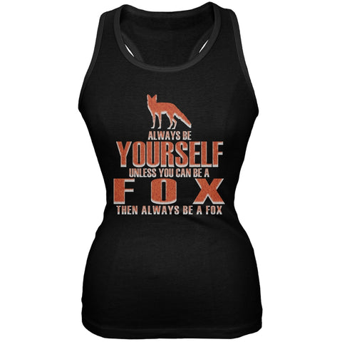 Always Be Yourself Fox Black Juniors Soft Tank Top