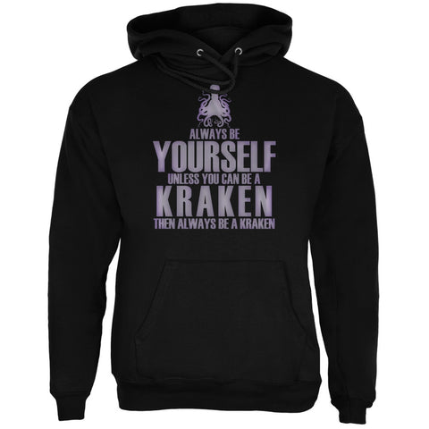 Always Be Yourself Kraken Black Adult Hoodie
