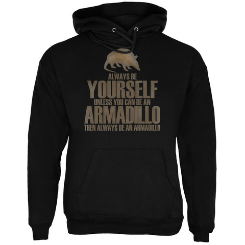 Always Be Yourself Armadillo Black Adult Hoodie