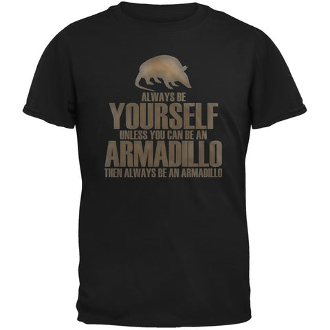 Always Be Yourself Armadillo Black Adult T-Shirt