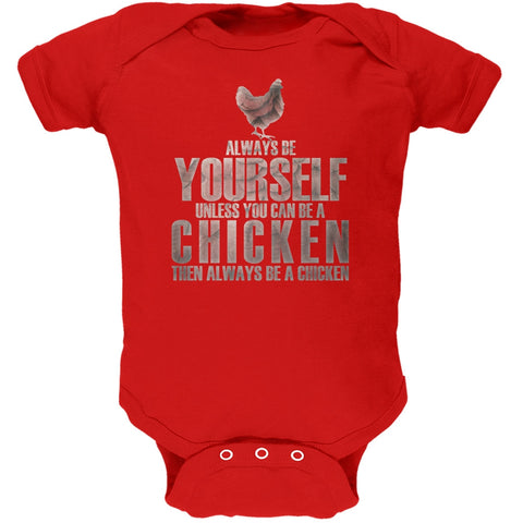 Always Be Yourself Chicken Red Soft Baby One Piece